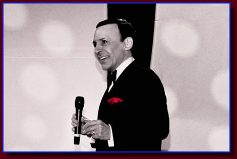 The Frank Sinatra Impersonator as seen in San Diego