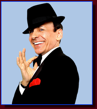 The Frank Sinatra impersonator based in Los Angeles